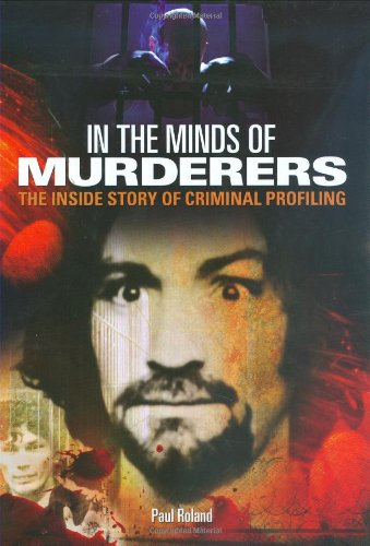 9780785823865: In The Minds of Murderers