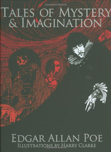 Poe: Illustrated Tales of Mystery and Imagination