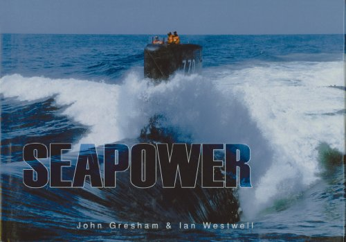 Seapower (Small Panorama Series) (9780785824626) by Gresham, John; Westwell, Ian