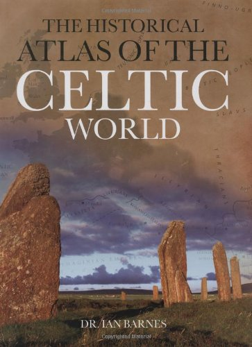 9780785824855: The Historical Atlas of the Celtic World