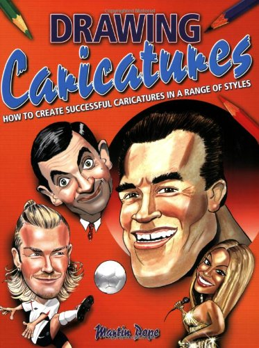 9780785824916: Drawing Caricatures: How to Create Successful Caricatures in a Range of Styles