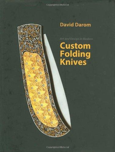 Art and Design in Modern Custom Folding Knives: Darom, David