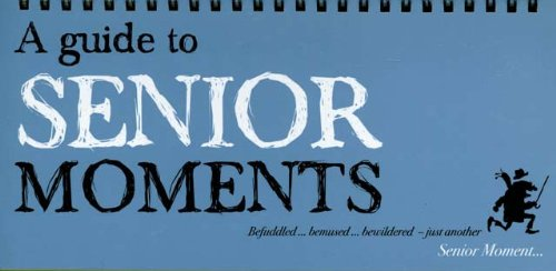 9780785826453: A Guide to Senior Moments
