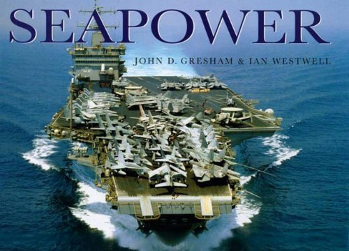 Seapower (0785826513) by Gresham, John; Westwell, Ian