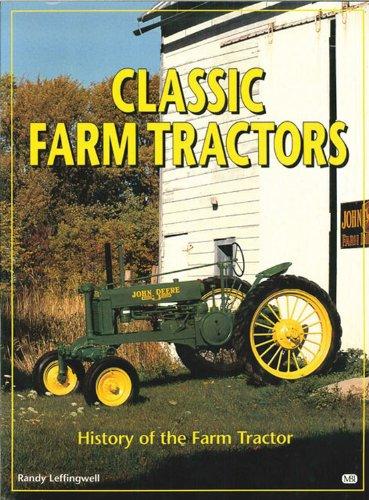 9780785826866: Classic Farm Tractors: History of the Farm Tractor