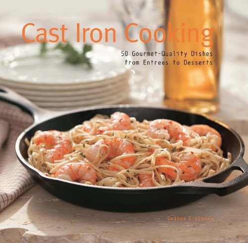 9780785826996: Cast Iron Cooking: 50 Gourmet Quality Dishes from Entrees to Desserts