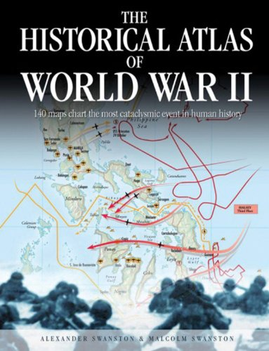 9780785827023: The Historical Atlas of World War II (Historical Atlas Series)