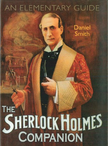 9780785827849: The Sherlock Holmes Companion: An Elementary Guide