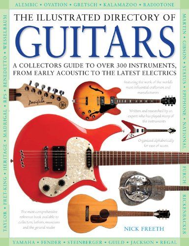 9780785828006: The Illustrated Directory of Guitars: A Collector's Guide to Over 300 Instruments, From Early Acoustic to the Latest Electrics