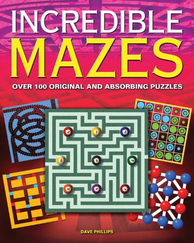 9780785828044: Incredible Mazes: Over 100 Original and Absorbing Puzzles