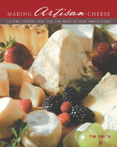9780785828273: Making Artisan Cheese: 50 Fine Cheeses that You Can Make in Your Own Kitchen