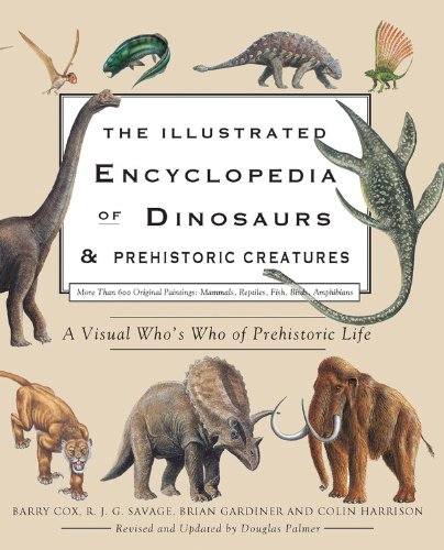9780785828600: The Illustrated Encyclopedia of Dinosaurs & Prehistoric Creatures