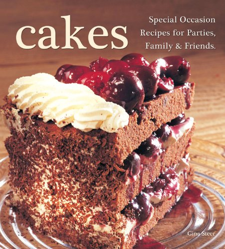9780785828648: Cakes: Special Occasion Recipes for Parties, Family & Friends