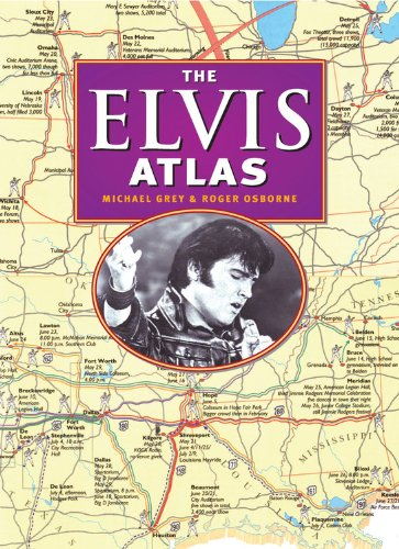 9780785828785: The Elvis Atlas: A Journey Through Elvis Presley's America