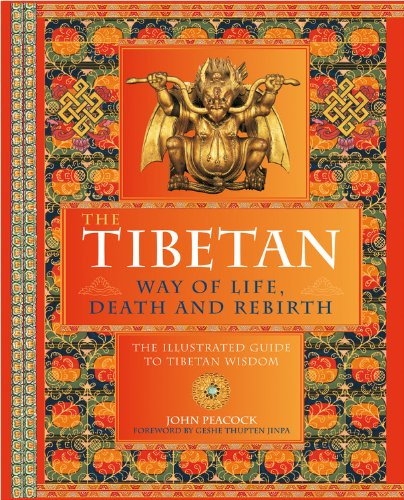 9780785828853: The Tibetan Way of Life, Death, and Rebirth: The Illustrated Guide to Tibetan Wisdom
