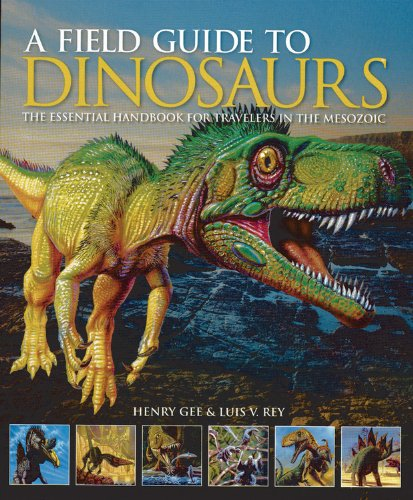 9780785829027: A Field Guide to Dinosaurs: The Essential Handbook for Travelers in the Mesozoic
