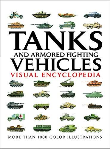 9780785829263: Tanks and Armored Fighting Vehicles Visual Encyclopedia