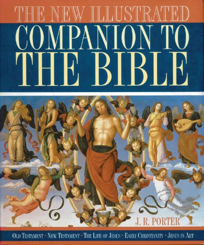 9780785829348: The New Illustrated Companion to the Bible: Old Testament New Testament The Life of Jesus Early Christianity Jesus in Art