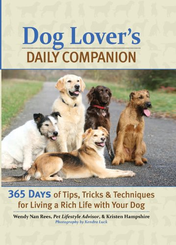 9780785829386: Dog Lover's Daily Companion: 365 Days of Tips, Tricks, and Techniques for Living a Rich Life with Your Dog