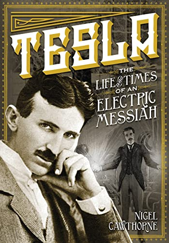 9780785829447: Tesla: The Life and Times of an Electric Messiah