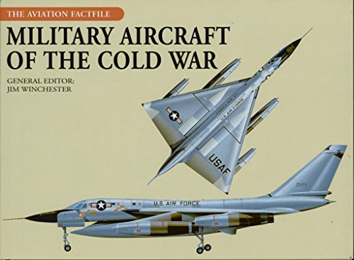 9780785829577: Military Aircraft of the Cold War (Aviation Factfile (Chartwell Books))
