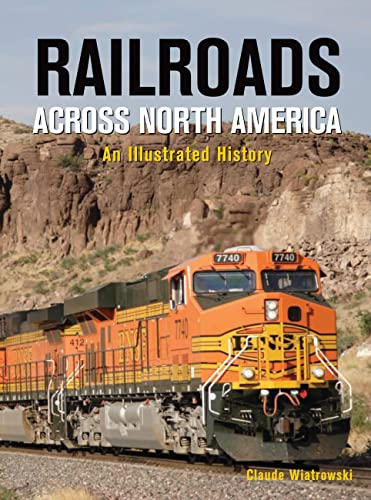 9780785829676: Railroads Across North America: An Illustrated History