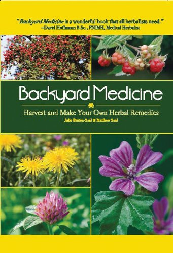 9780785829737: Backyard Medicine: Harvest and Make Your Own Herbal Remedies