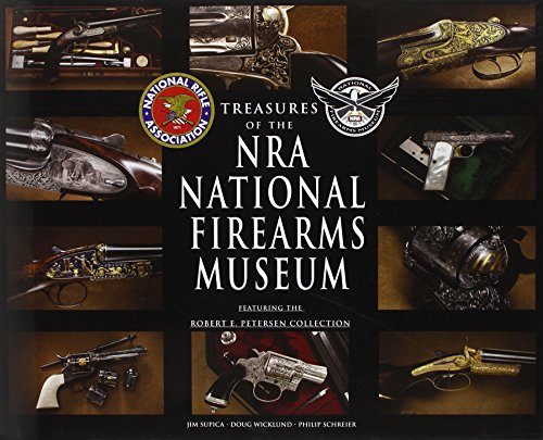 9780785829768: Treasures of the NRA National Firearms Museum