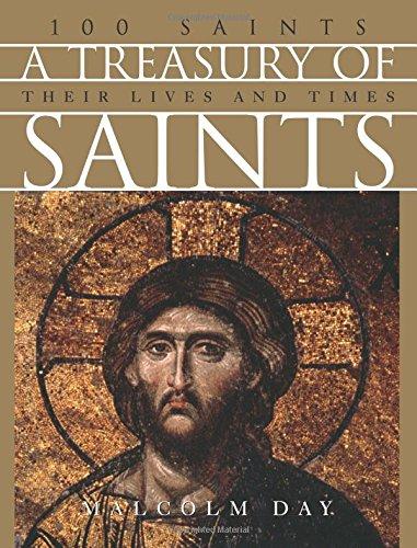 A Treasury of Saints: 100 Saints Their: Malcolm Day