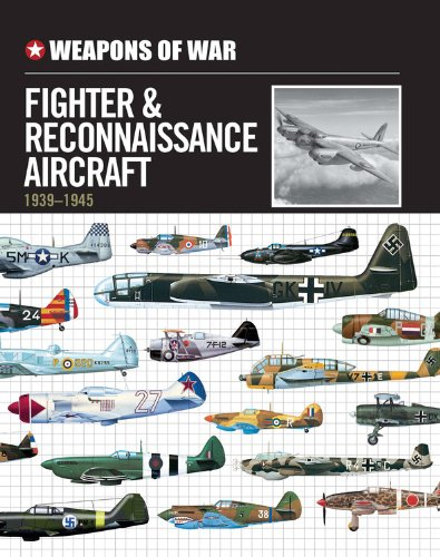 9780785829942: Weapons of War Fighter & Reconnaissance Aircraft 1939-1945