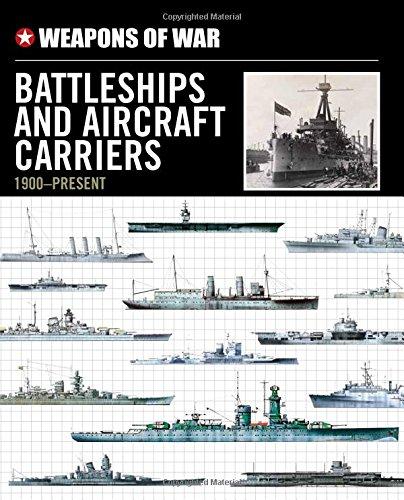 9780785829997: Weapons of War Battleships & Aircraft Carriers 1900-Present