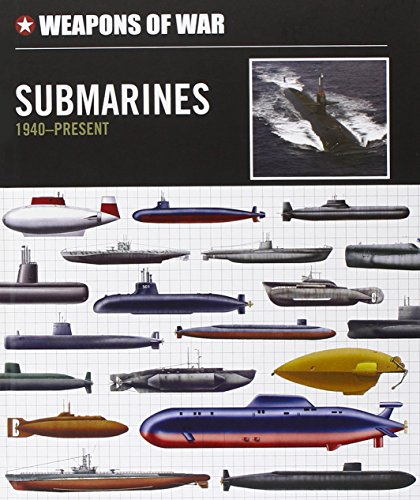 9780785830009: Weapons of War Submarines 1940-Present (Weapons of War (Smart Apple Media))