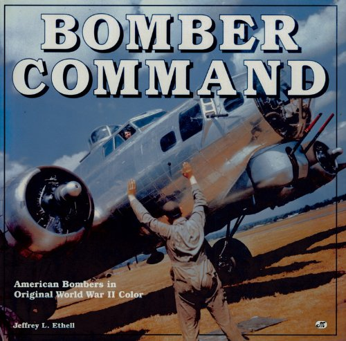 9780785830085: Bomber Command: American Bombers in Original World War II Color