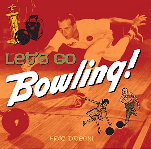 9780785830146: Let's Go Bowling