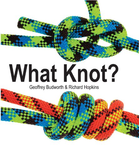 9780785830276: What Knot?