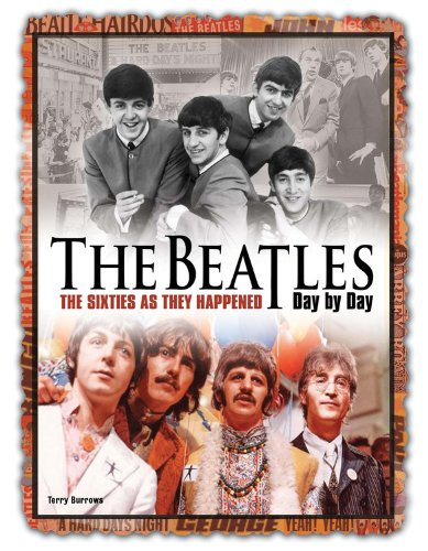 9780785830313: The Beatles Day by Day: The Sixties as They Happened