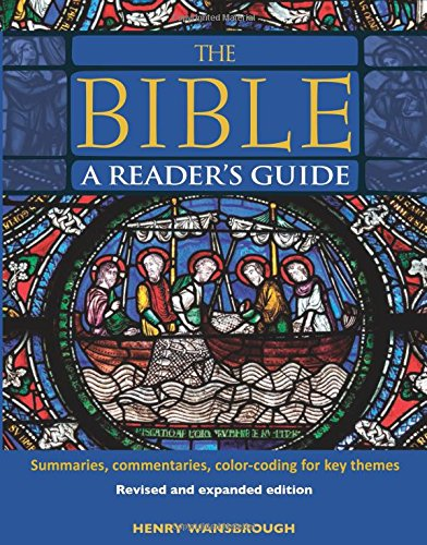 The Bible A Reader's Guide: Summaries, Commentaries,: Wansbrough, Henry