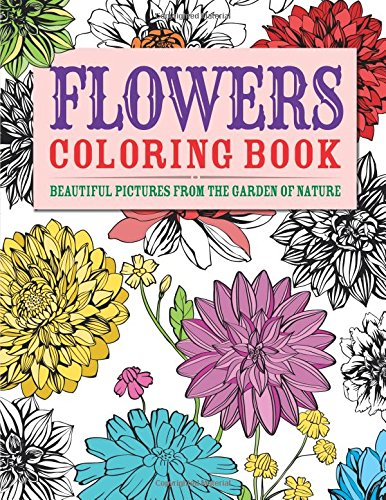 9780785830412: Flowers Coloring Book: Beautiful Pictures from the Garden of Nature (Chartwell Coloring Books)