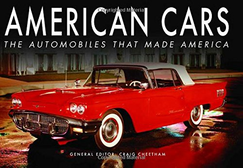 9780785830474: American Cars: The Automobiles that Made America