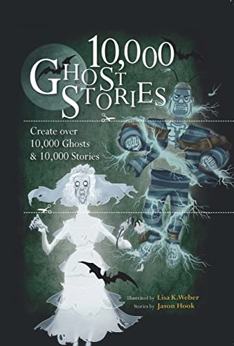 9780785830771: 10,000 Ghost Stories: Create Over 10,000 Ghosts & 10,000 Stories