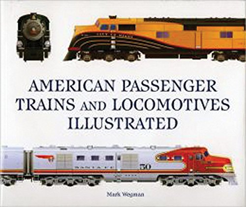 9780785831273: American Passenger Trains and Locomotives Illustrated