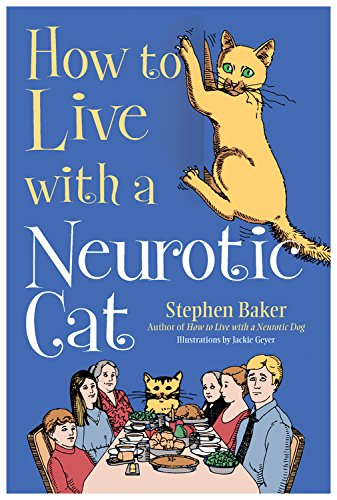 9780785831785: How to Live with a Neurotic Cat