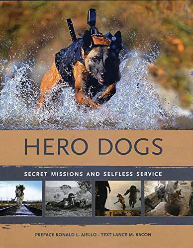 9780785832058: Hero Dogs: Secret Missions and Selfless Service