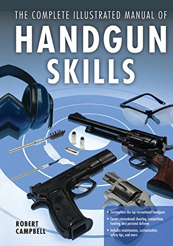9780785832409: The Complete Illustrated Manual of Handgun Skills