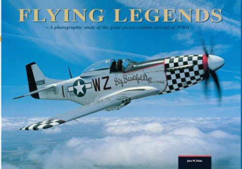 9780785832416: Flying Legends: A Photographic Study of the Great Piston Combat Aircraft of World War II