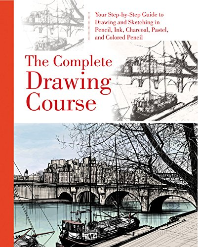 9780785832751: The Complete Drawing Course: Your Step by Step Guide to Drawing and Sketching in Pencil, Ink, Charcoal, Pastel, or Colored Pencil
