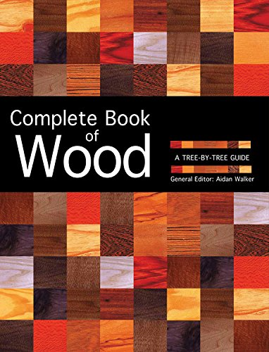 9780785833055: Complete Book of Wood: A Tree-By-Tree Guide