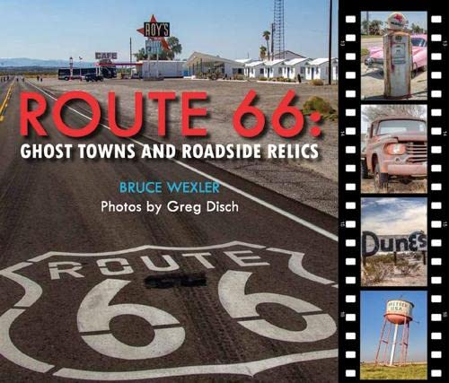 9780785833093: Route 66: Ghost Towns and Roadside Relics