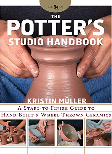 9780785833161: The Potter's Studio Handbook: A start-to-finish guide to hand-built and wheel-thrown ceramics