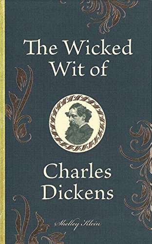 9780785833253: The Wicked Wit of Charles Dickens
